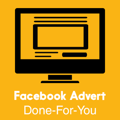 Facebook Advert Done For You
