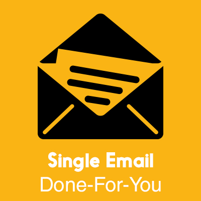 Single Email Done For You